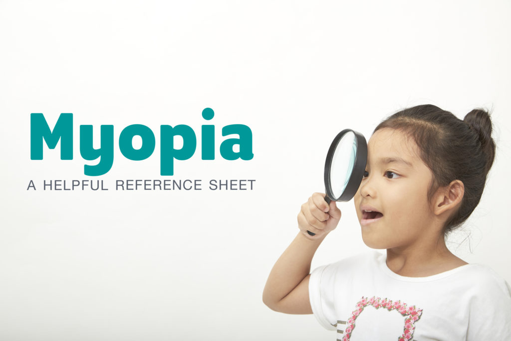 A helpful reference sheet on myopia for professionals